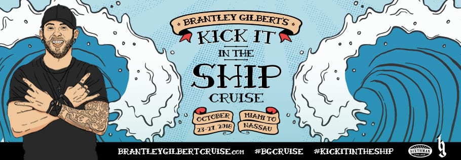 Crucero Brantley Gilbert's Kick It In The Ship